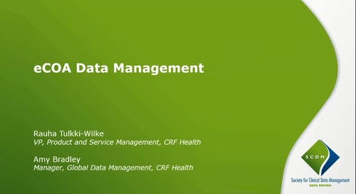 SCDM Presents: Managing eCOA Data - Principles and Best Practices