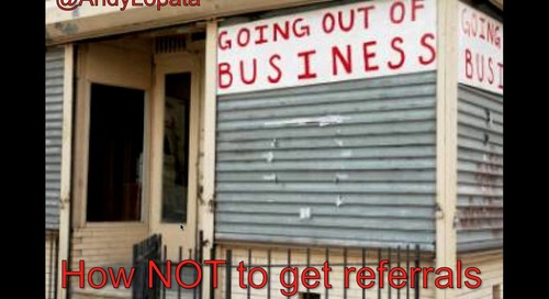 How NOT To Generate Referrals