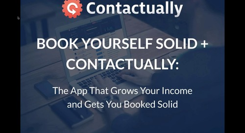 Book Yourself Solid + Contactually: The App That Grows Your Income and Gets You Booked Solid