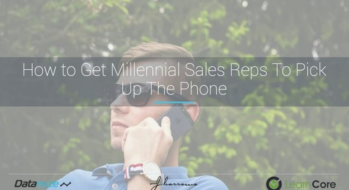 [Webinar] How to Get Millennial Sales Reps to Pick Up The Phone