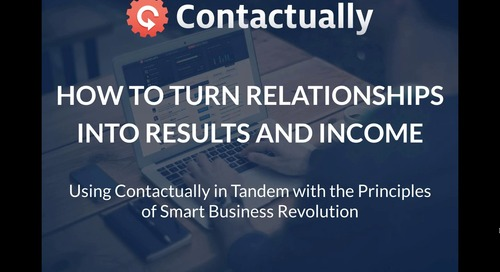 How to Turn Relationships into Results and Income (for John Corcoran)