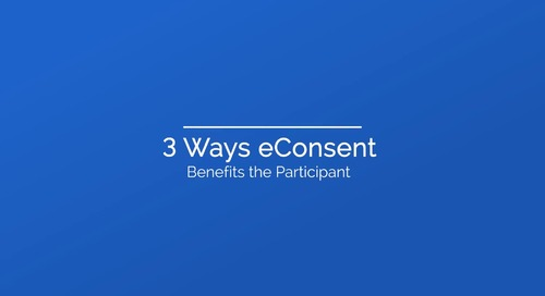 3 Ways Electronic Informed Consent Benefits Trial Participants