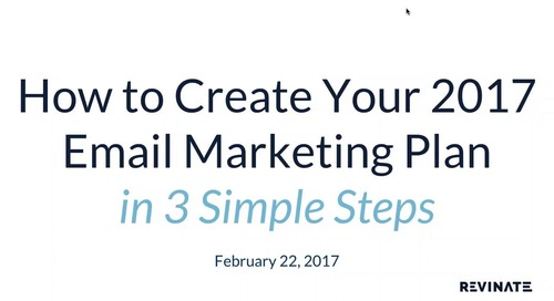 2017-02-22 15.37 3 Simple Steps for Creating Your 2017 Email Marketing Plan