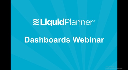 New Functionality Webinar - LiquidPlanner Dashboards