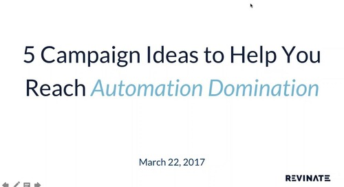 2017-03-22 14.17 5 Campaign Ideas to Help You Reach Automation Domination