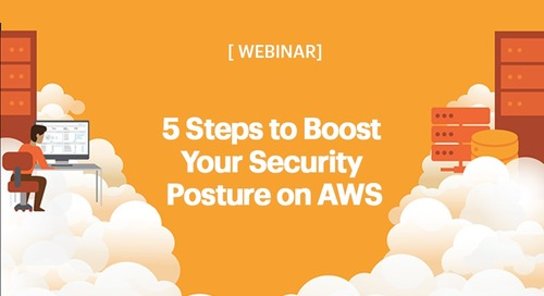 5 Steps to Boost Your Security Posture on AWS