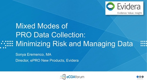 Mixed Mode Data Collection: Minimizing Risk and Managing Data