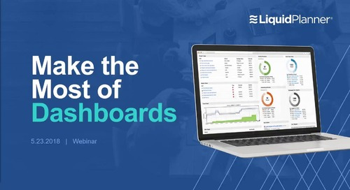 Making the Most of Your LiquidPlanner Dashboards