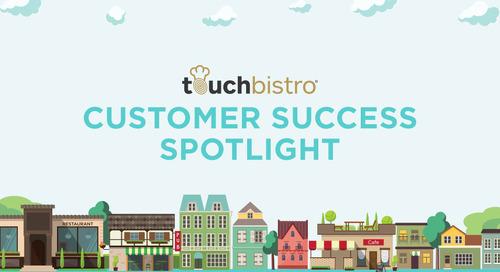 TouchBistro Customer Success Spotlight