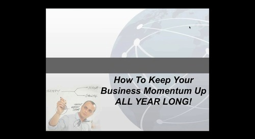 How to Keep Your Business Momentum Up All Year