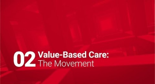 02: Value-Based Care: The Movement