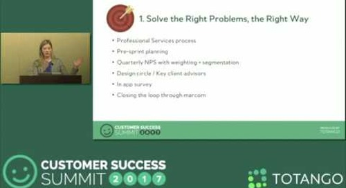[Track 1]  Creating a Product Communication Loop - Customer Success Summit 2017