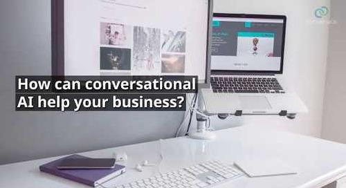 Conversational AI: More Than Just a Chatbot