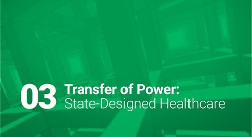 03: Transfer of Power: State-Designed Healthcare