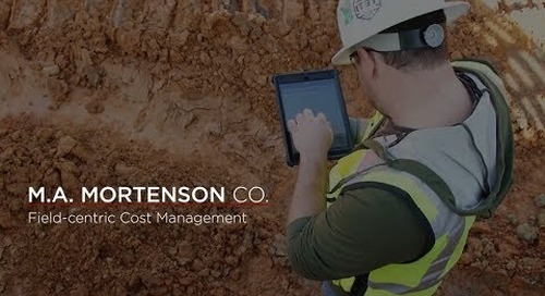 M.A. Mortenson Co. – Field-Centric Cost Management with B2W