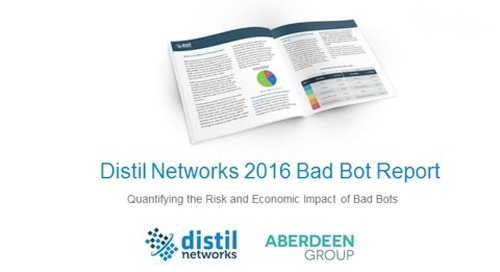 2016 Bad Bot Report: Quantifying the Risk and Economic Impact of Bad Bots
