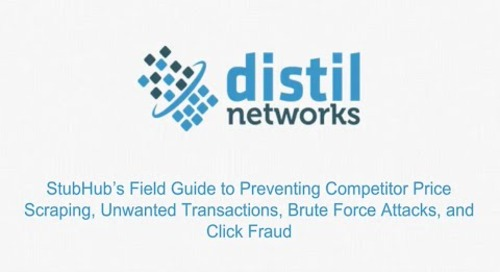 StubHub's Field Guide To Preventing Competitor Price Scraping, Unwanted Transactions, Brute Force Attacks, and Click Fraud