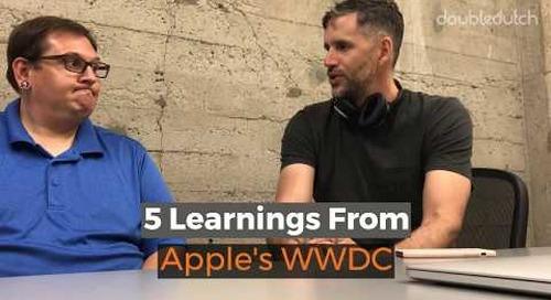 5 Learnings From Apple's WWDC 2018