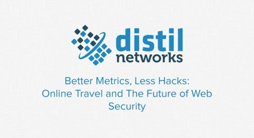 Better Metrics, Less Hacks: Online Travel and The Future of Web Security