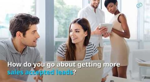 3 Ways to Fill Your Pipeline with More Sales Accepted Leads