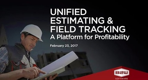 B2W Webinar - Ensuring Your Plan for Project Profitability Becomes a Reality in the Field