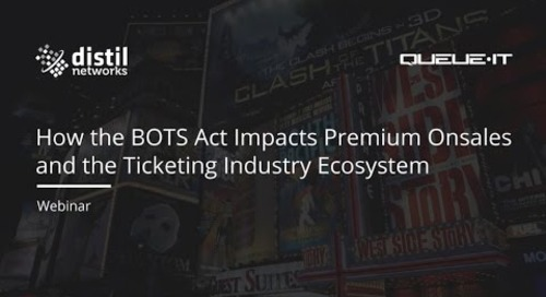 How the BOTS Act Impacts Premium Onsales and the Ticketing Industry Ecosystem