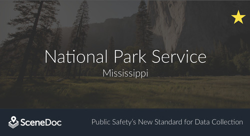 National Park Service (NPS) Moves to SceneDoc eCitations