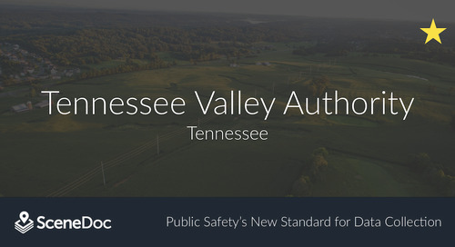 Tennessee Valley Authority (TVA) Goes Mobile with SceneDoc Collect