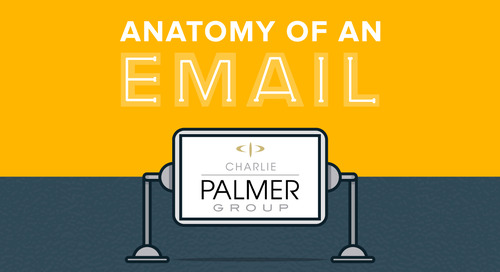 Anatomy of an Email: Charlie Palmer Group