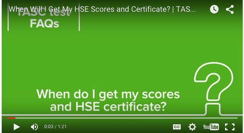When Will I Get My TASC Test Scores and HSE Certificate?   TASC Test FAQ Answers