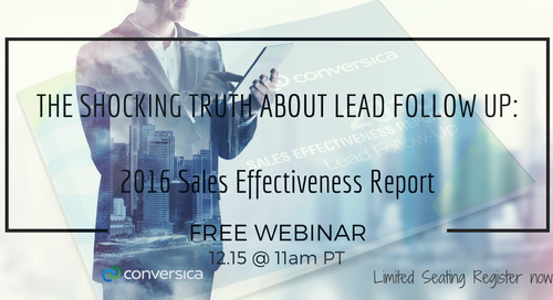 December 15 The Shocking Truth about Lead Follow-Up: Findings from the 2016 Sales Effectiveness Report