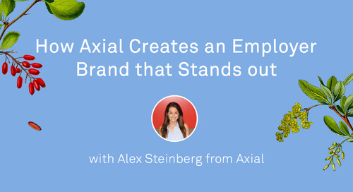 How Axial Creates an Employer Brand that Stands Out