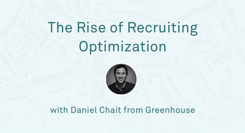"Daniel Chait - ""The Rise of Recruiting Optimization"""
