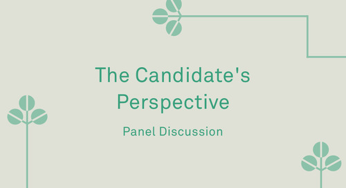 "Panel - ""The Candidate's Perspective"""