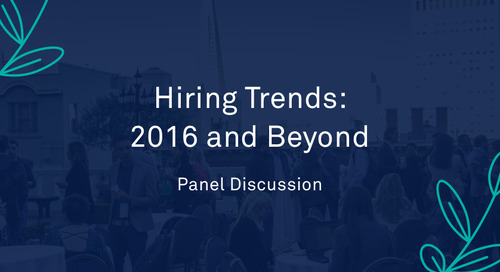 """Panel - """"Hiring Trends: 2016 and Beyond"""""""