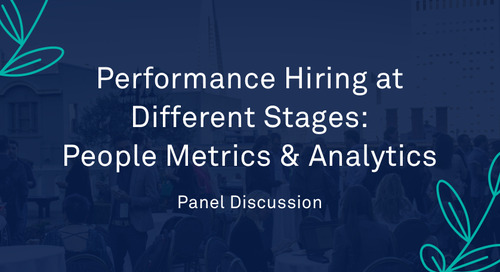 """Panel - """"Performance Hiring at Different Stages: People Metrics and Analytics"""""""