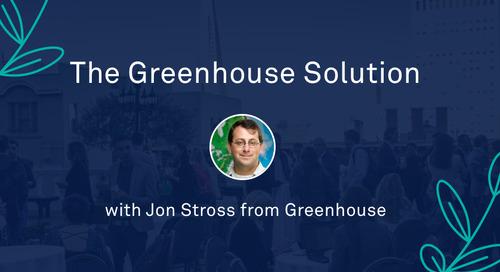 "Jon Stross - ""The Greenhouse Solution"""