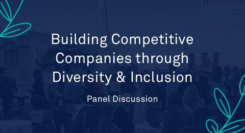 "Panel - ""Building Competitive Companies through Diversity & Inclusion"""