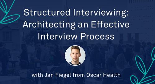 "Jan Fiegel - ""Structured Interviewing: Architecting an Effective Interview Process"""