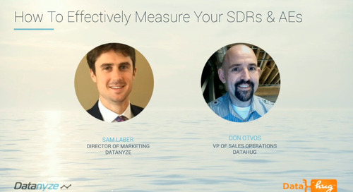 [Webinar] How to Effectively Measure Your SDRs and AEs