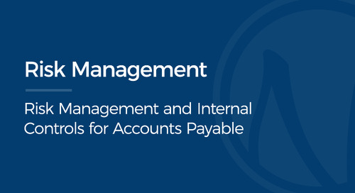 Risk Management and Internal Controls for Accounts Payable