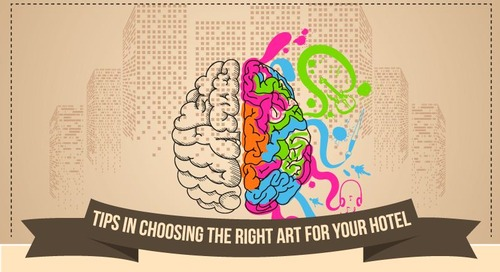 [Infographic] How to Choose the Right Art for Your Hotel