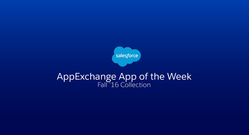 AppExchange App of the Week: Fall '16 Collection