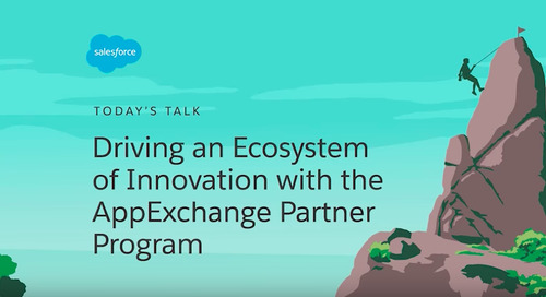Driving an Ecosystem of Innovation with the AppExchange Partner Program