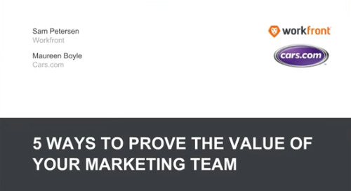 5 Ways to Prove the Value of Your Marketing Team