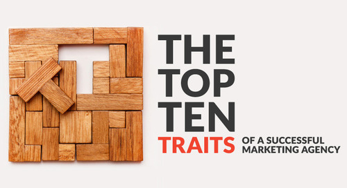 The Top 10 Traits of a Successful Marketing Agency