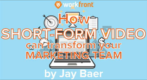 How Short-Form Video Can Transform Your Marketing Team