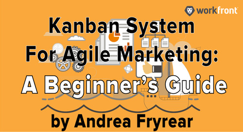 Kanban System for Agile Marketing: A Beginner's Guide