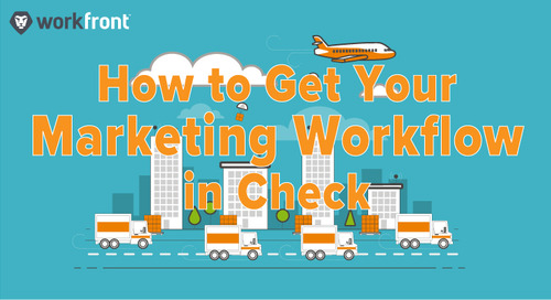 How to Get Your Marketing Workflow in Check