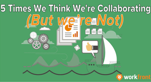 5 Times We Think We're Collaborating (But We're Not)